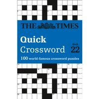 The Times Quick Crossword Book 22 : 100 General Knowledge Puzzles from the Times 2