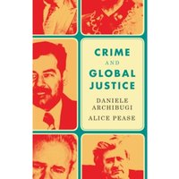 Crime and Global Justice : The Dynamics of International Punishment