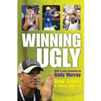 Winning Ugly by Brad Gilbert (Paperback, 2007)