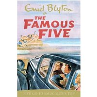 Famous Five: Five Go To Smuggler's Top : Classic cover edition: Book 4