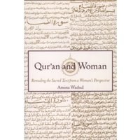 Qur'an and Woman : Rereading the Sacred Text from a Woman's Perspective