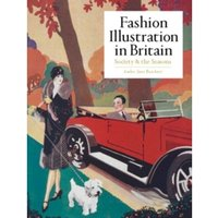 Fashion Illustration in Britain : Society and the Seasons