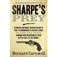 Sharpe's Prey : The Expedition to Copenhagen, 1807 : 5