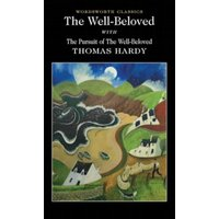 The Well-Beloved with The Pursuit of the Well-Beloved by Thomas Hardy (Paperback, 1999)