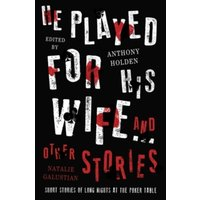 He Played for His Wife and Other Stories