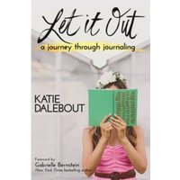 Let It Out : A Journey Through Journaling