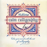 Calm Calligraphy : Calm your mind with the art of calligraphy