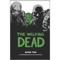 The Walking Dead Book 10 Hardcover