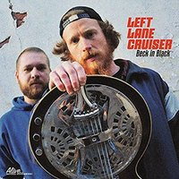 Left Lane Cruiser - Beck In Black Vinyl