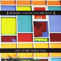 Frnkiero Andthe Cellabration - Live at BBC Maida Vale Vinyl