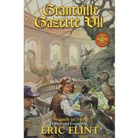 Grantville Gazette VII Ring of Fire Hardcover