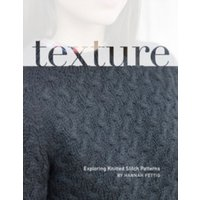 Texture : Exploring Knitted Stitch Patterns