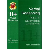 11+ Verbal Reasoning Study Book and Parents' Guide (for Gl & Other Test Providers)