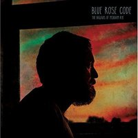Blue Rose Code - The Ballads Of Peckham Rye Vinyl
