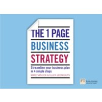 The One Page Business Strategy : Streamline Your Business Plan in Four Simple Steps