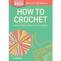 How to Crochet by Sara Delaney (Paperback, 2014)