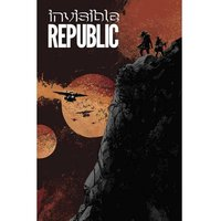 Invisible Republic Volume 3