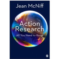 Action Research : All You Need to Know