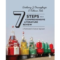 Seven Steps to a Comprehensive Literature Review : A Multimodal and Cultural Approach