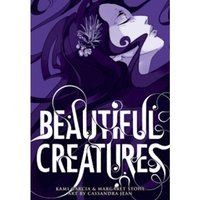 Beautiful Creatures: The Manga (A Graphic Novel)