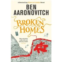 Broken Homes: The Fourth PC Grant Mystery by Ben Aaronovitch (Paperback, 2014)
