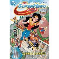 DC Super Hero Girls Volume 3: Summer Olympus
