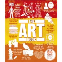 The Art Book: Big Ideas Simply Explained by DK (Hardback, 2016)