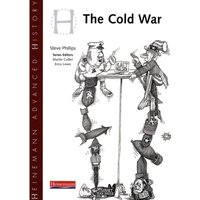 Heinemann Advanced History: Cold War in Europe and Asia