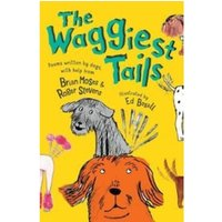 The Waggiest Tails : Poems written by dogs