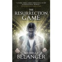 The Resurrection Game : Conspiracy of Angels 3