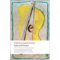 Selected Poems : With Parallel Spanish Text