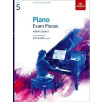 Piano Exam Pieces 2017 & 2018, ABRSM Grade 5 : Selected from the 2017 & 2018 syllabus