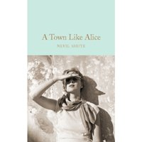 A Town Like Alice (Macmillan Collector's Library) Hardcover