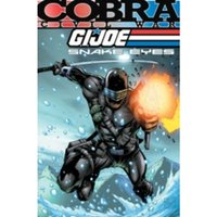 G.I. Joe: Snake Eyes: Cobra Civil War Vol. 1