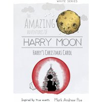Honey Moon Scary Little Christmas Color Edition Hardcover