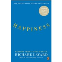 Happiness : Lessons from a New Science (Second Edition)