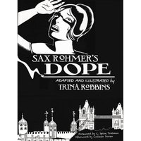 Sax Rohmer's Dope Hardcover
