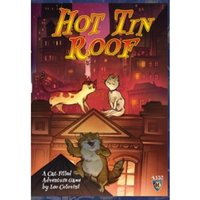 Hot Tin Roof Cats Just Want to Have Fun