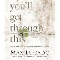 You'll Get Through This (Miniature Edition) : Hope and Help for Your Turbulent Times