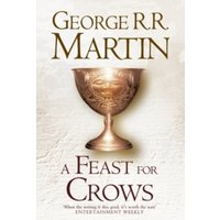 A Feast For Crows (Hardback reissue) : 4