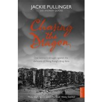 Chasing the Dragon by Jackie Pullinger, Andrew Quicke (Paperback, 2006)