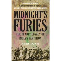 Midnight's Furies : The Deadly Legacy of India's Partition