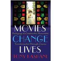 Movies Change Lives : Pedagogy of Constructive Humanistic Transformation Through Cinema : 14