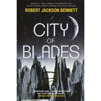 City of Blades : The Divine Cities Book 2