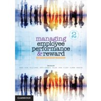 Managing Employee Performance and Reward : Concepts, Practices, Strategies