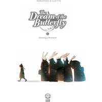 Dream Of The Butterfly: Volume 2: Revolution