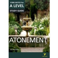 Atonement: York Notes for A-level