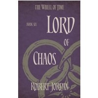 Lord Of Chaos : Book 6 of the Wheel of Time