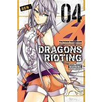 Dragons Rioting Volume 4