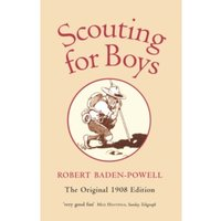 Scouting for Boys : A Handbook for Instruction in Good Citizenship